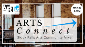 Sioux Falls Arts Council to Host First Arts Community Mixer