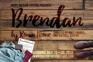 Happy Medium Theatre to Stage Ronan Noone's BRENDAN in July