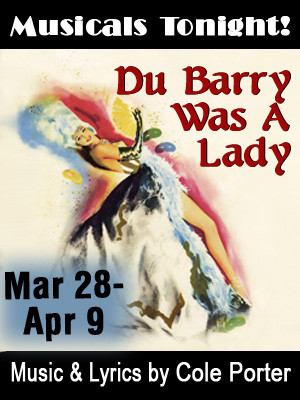 Musicals Tonight! Announces Casting for Cole Porter's DU BARRY WAS A LADY