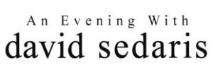 An Evening With David Sedaris Comes to Aronoff Center 10/30