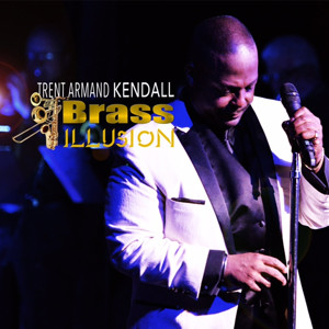 Broadway's Trent Armand Kendall and Brass ILLUSION Drop New CD Today