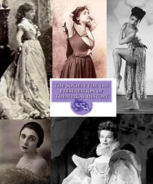 The Society for the Preservation of Theatrical History presents STAGE STRUCK: Reclaiming the History  of Women