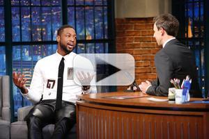 VIDEO: 'Groomzilla' Dwyane Wade Visits LATE NIGHT WITH SETH MEYERS
