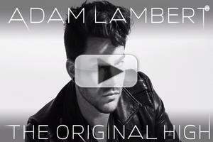 VIDEO: Adam Lambert Reveals Two New Tracks from 'The Original High'