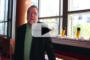 BWW TV : TITANIC Star Ben Heppner Discusses Musical Debut; A First Look At Production Highlights