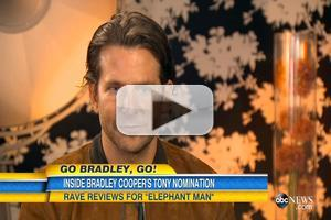 VIDEO: Bradley Cooper Reveals He Was Advised Not to Take On ELEPHANT MAN