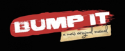 New Hip-Hop/R&B Musical BUMP IT to Begin Workshops in Orlando