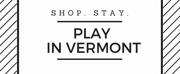 'Play in Vermont' Packages Offered During Dorset Theatre Festival