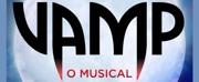 BWW Previews: After Season of Success in Rio de Janeiro, VAMP, O MUSICAL Opens in Sao Paulo