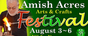 55th Amish Acres Arts & Crafts Festival to Welcome New and Veteran Artists