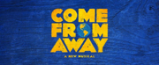 BWW Contest: Enter to Win Two Tickets to COME FROM AWAY