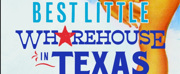 TexARTS Announces THE BEST LITTLE WHOREHOUSE IN TEXAS Cast and Creatives