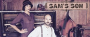 New SAM'S SON Musical Features Prohibition, Pretzels and (Root) Beer