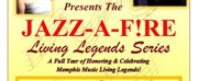 MBAA Jazz-A-F!RE Presents Living Legends Series