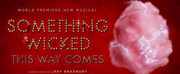 SOMETHING WICKED THIS WAY COMES Musical to Premiere in DE