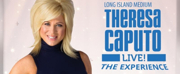 LONG ISLAND MEDIUM's Theresa Caputo to Appear at Morrison Center