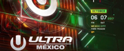 Ultra Mexico Announces Phase Two Lineup