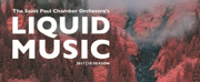 SPCO's Liquid Music Series to Present THE WORLD IS TOO  ______ FOR YOU