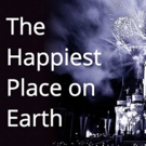 Cast, Creatives Announced for Hub's THE HAPPIEST PLACE ON EARTH