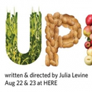 The Food Plays' UPROOT Begins Tonight at HERE