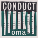 Conduct Announce Forthcoming Album 'Oma'