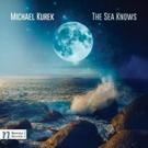 Michael Kurek's 'The Sea Knows' Tops Billboard Charts