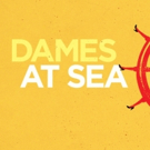 Tap-Happy DAMES AT SEA to Open Greater Boston Stage Company's 18th Season