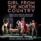 GIRL FROM THE NORTH COUNTRY to Release Cast Recording; Pre-Order Available Now Photo