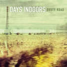 British Four Piece Days Indoors Release New Single 'End of the Road'