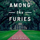 David Scala's AMONG THE FURIES to Premiere at New York Theatre Festival