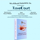 Isle of Shoals Productions, Inc's New Musical LOVE COURT Begins Tonight