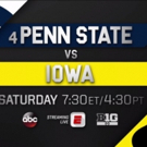ABC's SATURDAY NIGHT FOOTBALL to Present No. 4 Penn State at Iowa This Today