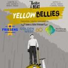 Theatre of the Beat to Tour YELLOW BELLIES Across Manitoba and Saskatchewan Photo