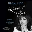 Naomi Judd Opens Up On Struggles with Depression & More in Paperback Version of 'River Of Time'