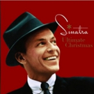 Frank Sinatra's Merry Best Gathered For 'Ultimate Christmas,' To Be Released 10/6