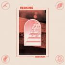 Versing (Seattle) Share 'Radio Kinski'; Announce 'Nirvana' LP