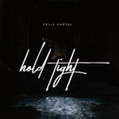 Felix Cartal Shares New Release 'Hold Tight' Photo
