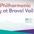 NY Philharmonic and Bravo! Vail Extend Residency Through Summer 2022