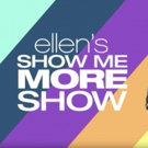VIDEO: ELLEN SHOW ME MORE SHOW Launches Today on YouTube