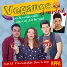 VEGANOS, EL MUSICAL realizará su última función el próximo 28 de septiembre