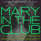 Olivia Macklin to Lead MARY IN THE CLUB Reading at Judson Memorial