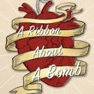 Exquisite Corpse Company Presents: A RIBBON ABOUT A BOMB
