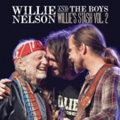 Legacy Recordings Releases 'Willie Nelson and the Boys (Willie's Stash, Vol. 2), 10/20