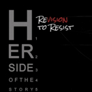 HER SIDE OF THE STORY: REVISION TO RESIST Festival to Feature 25 Montreal Actors Photo