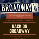 Rhode Island Stage Ensemble Presents THE RISE CABARET: BACK ON BROADWAY