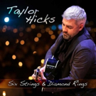 Taylor Hicks to Release New Single 'Six Strings and Diamond Rings' 9/29