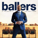 HBO's BALLERS: The Complete Third Season  Available for Digital Download, 10/23