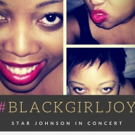 BWW Interview: Star Johnson of #BLACKGIRLJOY at NYMF