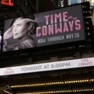 Up on the Marquee: TIME AND THE CONWAYS Photo