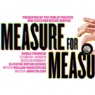 Elevator Repair Service's MEASURE FOR MEASURE Bows This Sunday at The Public